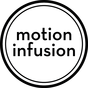 Motion Infusion